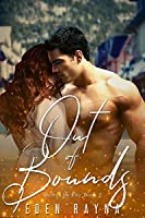 Out of Bounds: A Second Chance Romance (Driven by Fire Book 2)