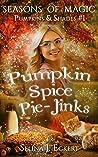 Pumpkin Spice Pie-Jinks: Pumpkins & Shades