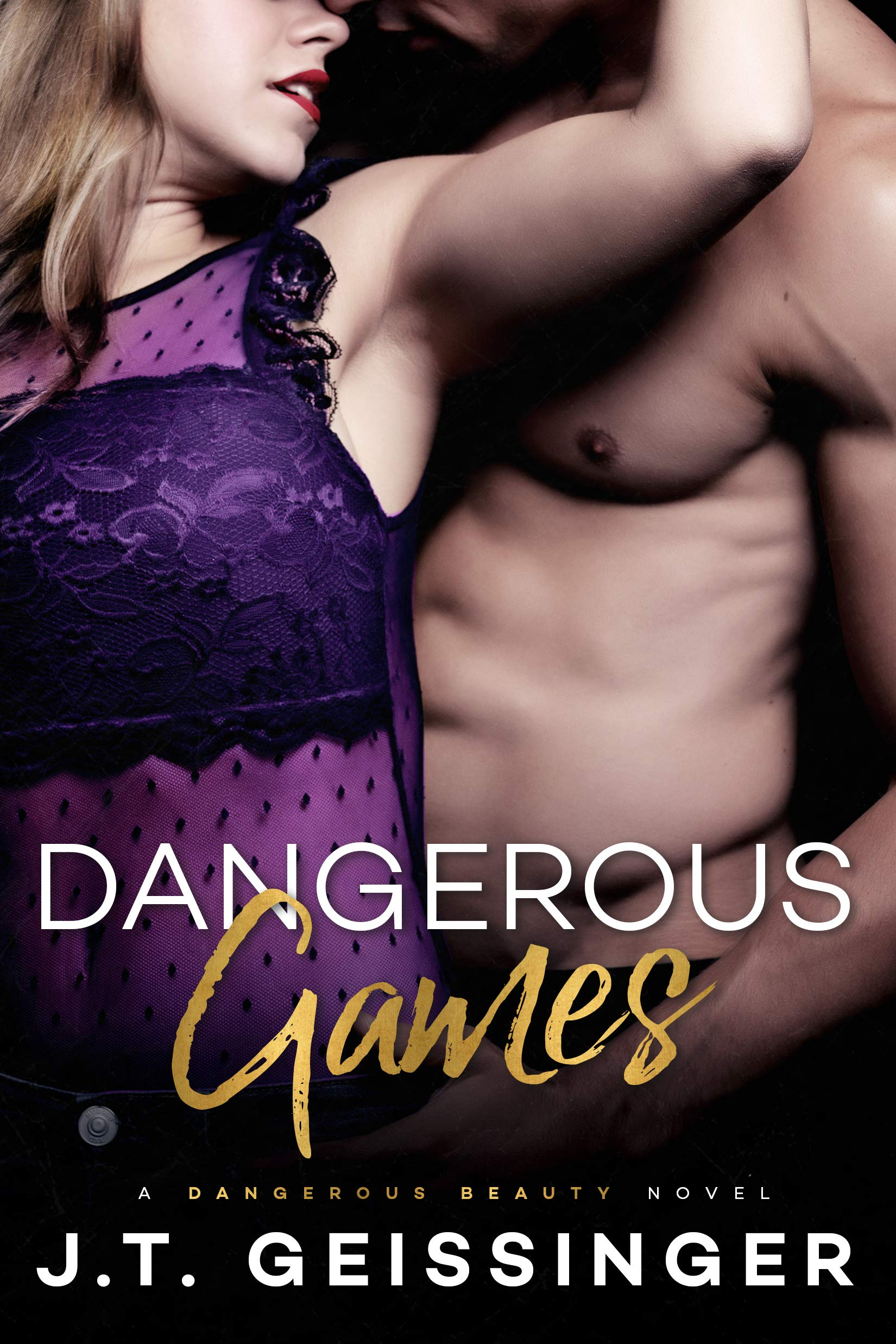 J. T. Geissinger - Dangerous Beauty 3 - Dangerous Games