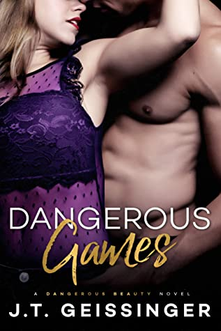Dangerous Games (Dangerous Beauty, #3)