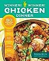Winner, Winner! Chicken Dinner: 50 Winning Ways to Cook it Up!