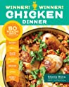 Winner, Winner! Chicken Dinner: 50 Winning Ways to Cook it Up!