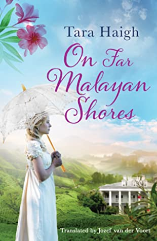 On Far Malayan Shores by Tara Haigh
