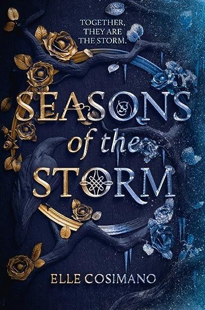 Seasons of the Storm (Seasons of the Storm, #1) by Elle Cosimano