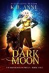 Dark Moon (The Goddess Chronicles,#3)