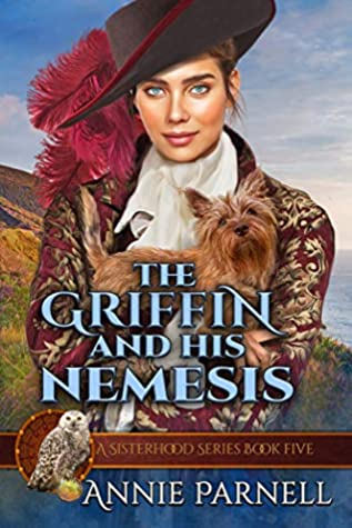 The Griffin and His Nemesis (The Sisterhood Series Book 5)