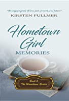 Hometown Girl Memories (Hometown, #6)