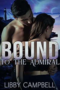 Bound To The Admiral (The Lighthouses of Devmaer, #1)