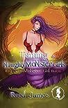 Taming the Naughty Monster Girls (King of the Monster Girl Harem 1)