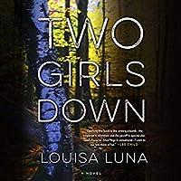 Two Girls Down (Alice Vega, #1)