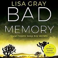 Bad Memory (Jessica Shaw, #2)