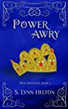 Power Awry (Wild Heritance, #2)