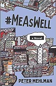 #MeAsWell, A Novel