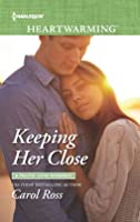 Keeping Her Close: A Pacific Cove Romance