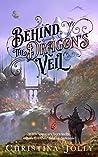 Behind the Dragon's Veil (The Dragarri Series Book 1)