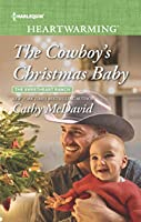 The Cowboy's Christmas Baby (The Sweetheart Ranch Book 3)