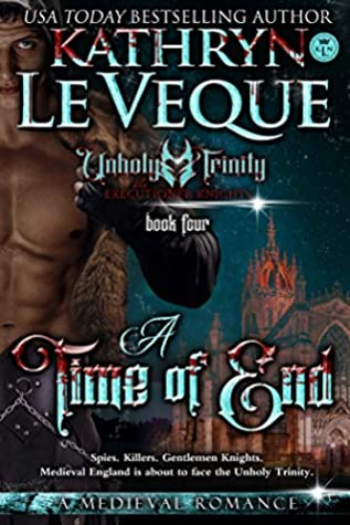 A Time Of End (The Executioner Knights #4)