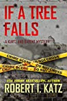 If a Tree Falls: A Kurtz and Barent Mystery (Kurtz and Barent Mysteries Book 6)