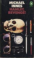 Hamlet, Revenge!