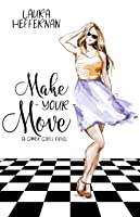 Make Your Move (Gamer Girls, #3)