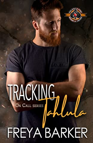 Tracking Tahlula (Police and Fire: Operation Alpha; On Call #3)
