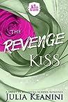 The Revenge Kiss: A Sweet YA Boarding School Romance (Kiss Academy Book 2)