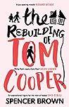 The Rebuilding of Tom Cooper