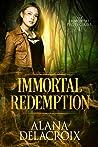 Immortal Redemption (Immortal Protectors, # 1)