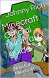 Minecraft Official survival guide: Novel of Minecraft