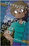 Minecraft The Error Code: Novel of Minecraft