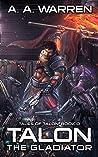Talon the Gladiator