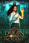 Third Term (Dragon Fire Academy, #3)
