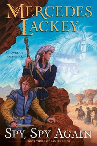 Spy, Spy Again (Valdemar: Family Spies #3)