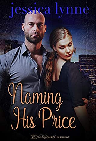 Naming His Price (Starting Over Book 2)
