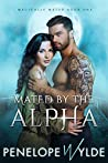 Mated by the Alpha (Magically Mated #1)