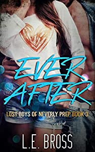 Ever After (Lost Boys of Neverly Prep #3)