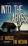 Into the Abyss: A Violet Darger Novella