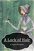 A Lock of Hair