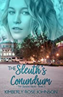 The Sleuth's Conundrum (The Librarian Sleuth, #3)