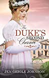 The Duke's Second Chance (Lords for the Sisters of Sussex #1)