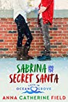 Sabrina and the Secret Santa: Sweet Holiday Romance (Love in Ocean Grove Book 6)