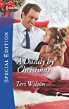 A Daddy by Christmas (Wilde Hearts, #4)