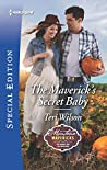The Maverick's Secret Baby (Montana Mavericks: Six Brides for Six Brother)