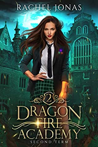 Second Term (Dragon Fire Academy #2)