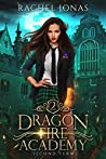 Second Term (Dragon Fire Academy #2)