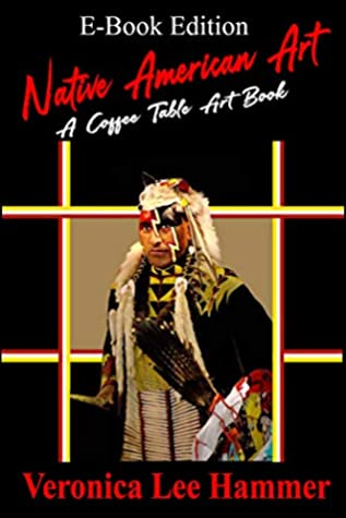 Native American Art: A Coffee Table Art Book