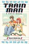 Train Man: A Shojo Manga