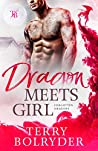 Dragon Meets Girl (Forgotten Dragons, #2)