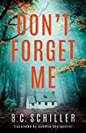 Don't Forget Me (Levi Kant, #1)