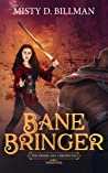 Bane Bringer (The Hisime Ara Chronicles book 4)